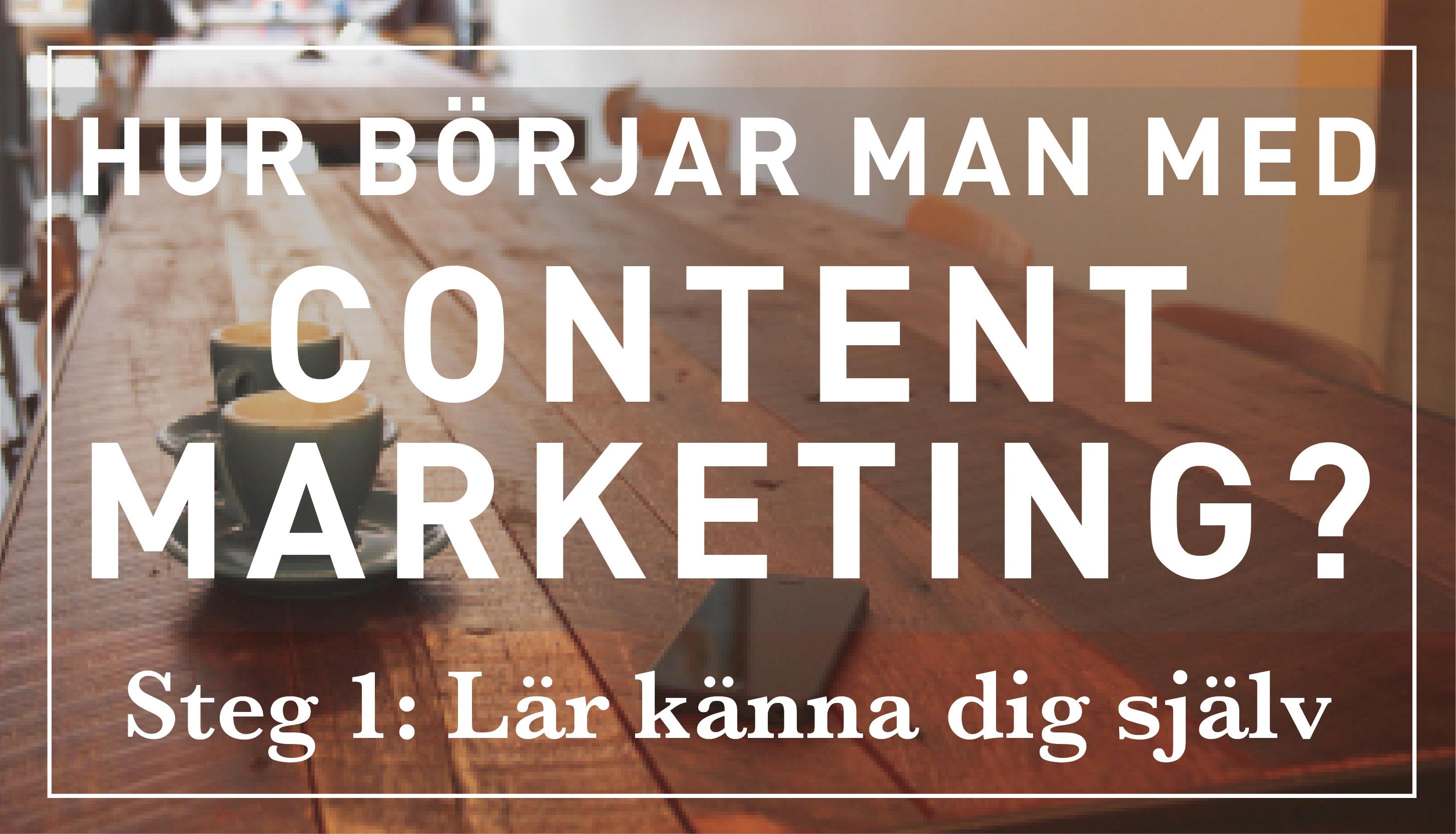 Hur börjar man med content marketing?